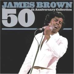 James Brown - 50th AnniversaryCollection