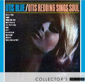 Album Review: Otis Blue: Otis Redding Sings Soul