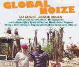 Global Noize - Jason Miller/DJ Logic (Feat: Meshell Ndegeocello, Billy Martin, Vernon Reid, John Popper, Cyro Baptista, Bernie Worrell, Karl Denson, Christian Scott & Others)