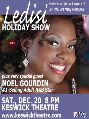 Concert Review: LEDISI @ the Keswick Theatre w/NOEL GOURDIN on Sat., Dec. 20 - 8:00 PM