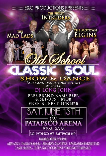 Event Review: BALTIMORE MD: OLD SCHOOL CLASSIC SOUL SHOW & DANCE W/MAD LADS, PHILLIES INTRUDERS & MOTOWN ELGINS @ PATAPSCO