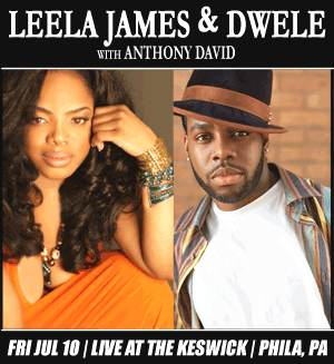 Quickie Concert Review: Leela James, Dwele & Anthony David @ The Keswick Theatre (7/10/2009)