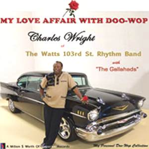 PRESS RELEASE: Charles Wright - My Love Affair With Doo Wop