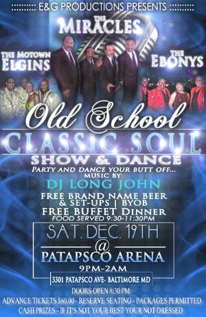 BALTIMORE: OLD SCHOOL CLASSIC SOUL SHOW & DANCE w/THE MIRACLES, THE EBONY