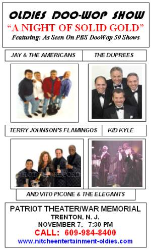 The Patriot Theater, The War Memorial, Trenton, NJ Announces The Return Of Rock N Roll And Doo Wop To Their Stage Nov.7th (Terry Johnson