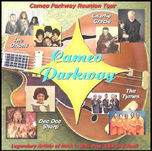 PHILLY: CAMEO-PARKWAY RECORDS REUNION SHOW, feat: Charlie Gracie, Dee Dee Sharp, the Orlons and Tymes @ Cannstatter