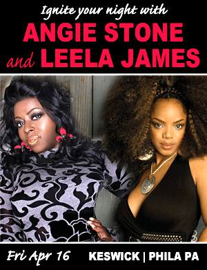 CONCERT REVIEW: Philly - Angie Stone + Leela James @ Keswick (4/16)