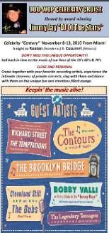 DOO WOP & CLASSIC SOUL CRUISE - RICHARD STREET (Formerly of the Temptations), CONTOURS (w/Joe Billingslea), BROOKLYN BRIDGE, CLEVELAND STILL & THE DUBS, BOBBY VALLI (Tribute To the Jersey Boys)