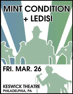 Concert Review: MINT CONDITION + LEDISI (3/26) @ the Keswick Theatre