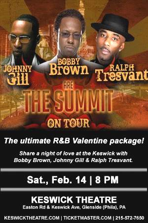 Concert Review: BOBBY BROWN,RALPH TRESVANT & JOHNNY GILL - GLENSIDE,PA @ The Keswick Theatre- 2-14-09