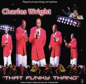Album Review - Charles Wright That Funky Thang (Old Soul and New Soul)