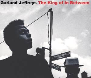 Garland Jeffreys - The King Of In Between