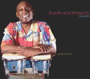 Ralph MacDonald Passes (1944-2011)