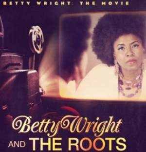 Album Review: Betty Wright & The Roots - Betty Wright: The Movie