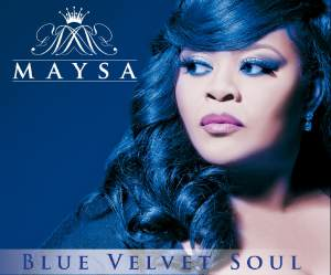 ALBUM REVIEW: MAYSA - BLUE VELVET SOUL