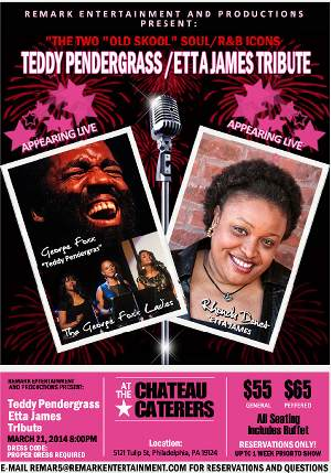 Philadelphia: Teddy Pendergrass & Etta James Tribute 3/21 @ Chateau Caterers