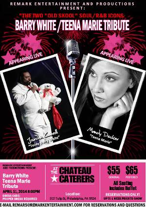 Philadelphia: Barry White & Teena Marie Tribute 4/11 @ Chateau Caterers