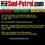 Soul-Patrol Online Black History Month Broadcasts Schedule/Registration